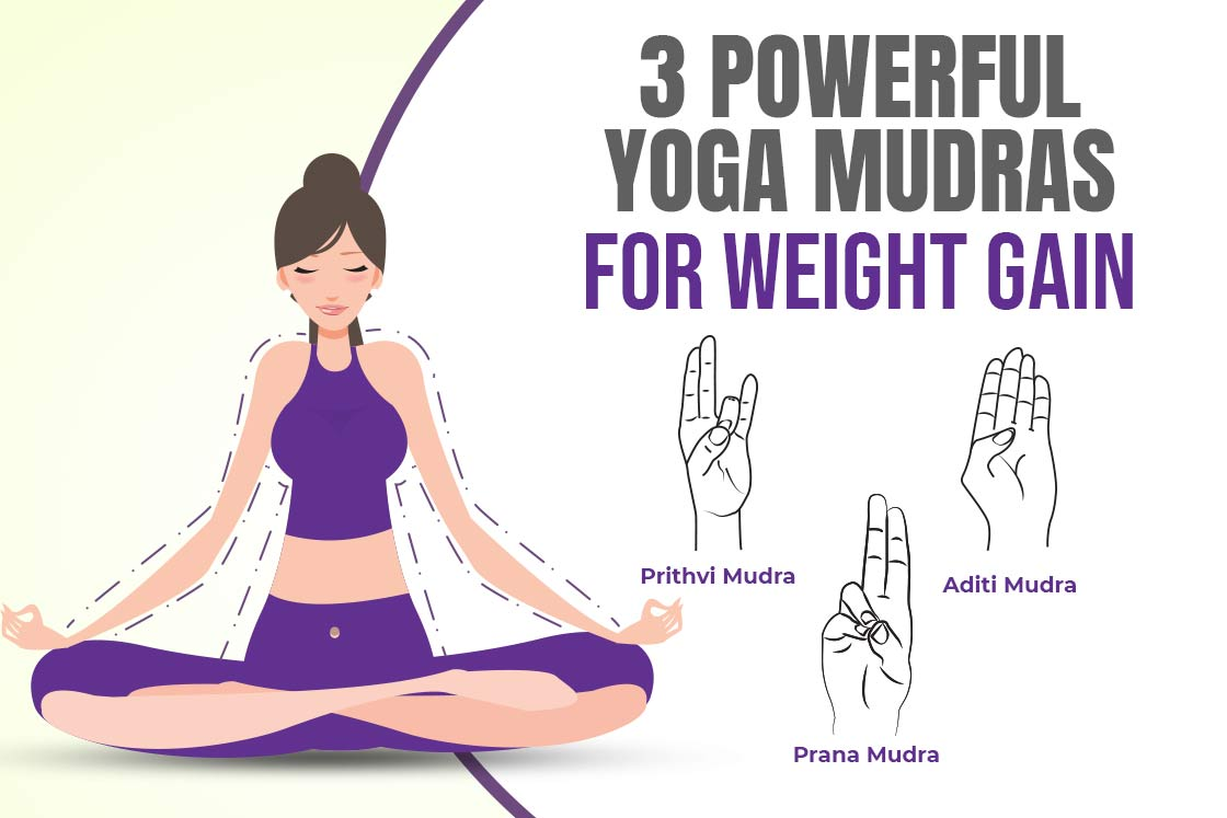 3 Powerful Hand Mudras For Weight Gain Easily
